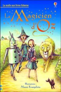 Lyman Frank Baum - Le magicien d'Oz.