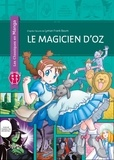 Lyman Frank Baum et Tommy Ohtsuka - Le magicien d'Oz.