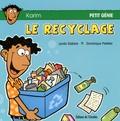 Lynda Dallaire et Dominique Pelletier - Le recyclage - Pack de 5 exemplaires.
