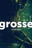 Lynda Dion - Grosse.
