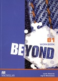 Lynda Edwards et Ingrid Wisniewska - Beyond B1 Workbook.