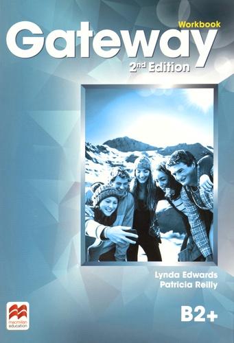 Lynda Edwards et Patricia Reilly - Gateway Workbook B2+.