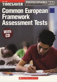 Lynda Edwards - Timesaver Common European Framework Assessment tests (A1-B2). 1 CD audio
