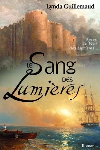 Le Sang Des Lumieres La Revolution Lynda Guillemaud Ebooks Furet Du Nord