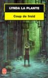 Lynda La Plante - Coup de froid.