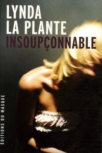 Lynda La Plante - Insoupçonnable.