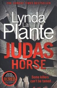 Lynda La Plante - Judas Horse.