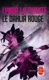 Lynda La Plante - Le Dalhia rouge.