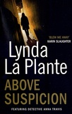 Lynda La Plante - Lynda La Plante - Above Suspicion.