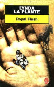 Lynda La Plante - Royal Flush.