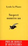 Lynda La Plante - Suspect numéro un.