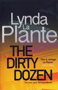 Lynda La Plante - The Dirty Dozen.