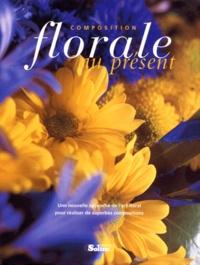 Goodtastepolice.fr Composition florale au présent - Une nouvelle approche de l'art floral pour de superbes réalisations Image