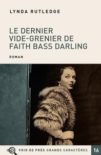 Lynda Rutledge - Le dernier vide-grenier de Faith Bass Darling.