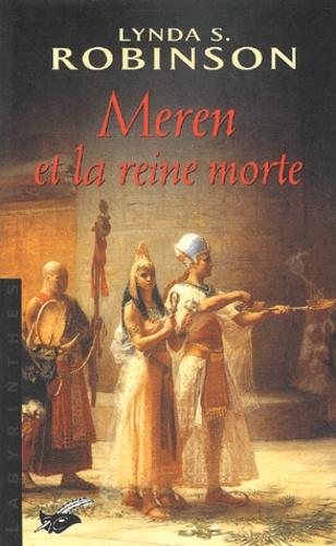 Lynda-S Robinson - Meren et la reine morte.