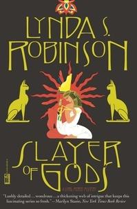 Lynda S. Robinson - Slayer of Gods.