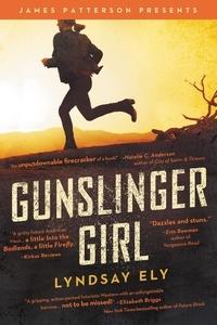 Lyndsay Ely et James Patterson - Gunslinger Girl.