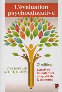 Lyne Douville et Gilles Bergeron - L'évaluation psychoéducative.