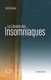 Lyne Gareau - La Librairie des Insomniaques.