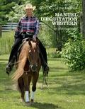 Lyne Laforme - Manuel d'équitation western - Un plaisir partagé.