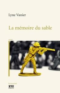 Lyne Vanier - La mémoire du sable.