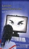 Lyne Vanier - Liaisons dangereuses.com.