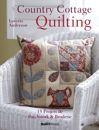 Lynette Anderson - Country Cottage Quilting.