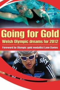 Lynn Davies - Going For Gold - Welsh Olympic Dreams for 2012.