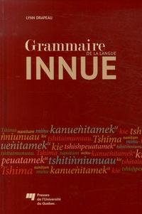 Grammaire de la langue innue - Lynn Drapeau |
