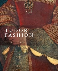 Lynn Eleri - Tudor fashion.