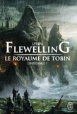 Lynn Flewelling - Le Royaume de Tobin L'intégrale 1 : .