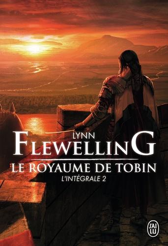 Lynn Flewelling - Le Royaume de Tobin L'intégrale 2 : .