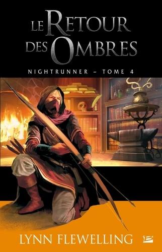 Lynn Flewelling - Nightrunner Tome 4 : Le retour des ombres.
