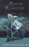 Lynn Flewelling - Nightrunner Tome 5 : La route blanche.