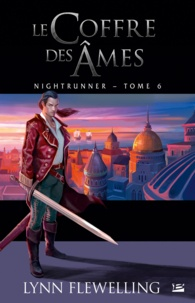 Lynn Flewelling - Nightrunner Tome 6 : Le coffre des âmes.