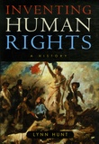 Lynn Hunt - Inventing Human Rights : A History.