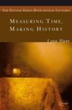 Lynn Hunt - Measuring Time, Making History.