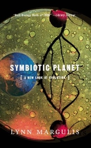 Lynn Margulis - Symbiotic Planet - A New Look At Evolution.