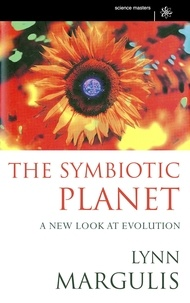 Lynn Margulis - The Symbiotic Planet - A New Look At Evolution.