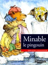 Lynn Munsinger et Helen Lester - Minable le pingouin - CP série verte.