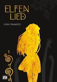 Lynn Okamoto - Elfen Lied Tome 1 : .