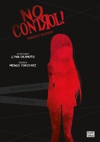 Lynn Okamoto et Mengo Yokoyari - No Control Perfect edition : .