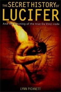 Lynn Picknett - The Secret History of Lucifer (New Edition).