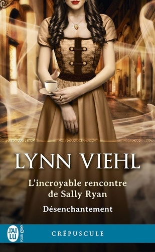 Désenchantement (Tome 1.5) - L'incroyable rencontre de Sally Ryan