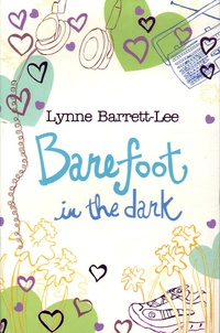 Lynne Barrett-Lee - Barefoot in the dark.