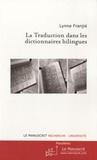 Lynne Franjié - La traduction dans les dictionnaires bilingues.