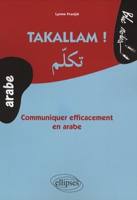 Takallam! - Communiquer efficacement en arabe.pdf