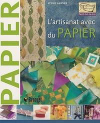 Lynne Garner - L'artisanat avec du papier.