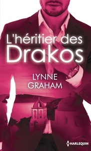 Lynne Graham - L'héritier des Drakos - Maîtresse d'un don Juan ; Le plus beau des secrets.