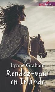 Lynne Graham - Rendez-vous en Irlande.